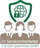 IHR Servicemitarbeiter - IT & EDV Systemhaus GmbH